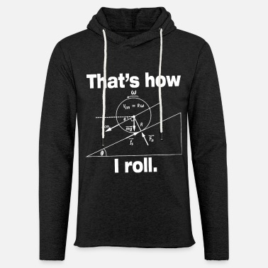 Maths That's how I roll shirt - Unisex Sweatshirt Hoodie