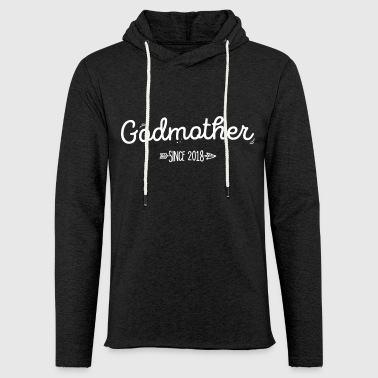 Godmother godmother 2018 godmother - Light Unisex Sweatshirt Hoodie