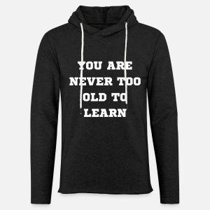 Du Bist Nie Zu Alt Zum Lernen Frauen Poloshirt Spreadshirt