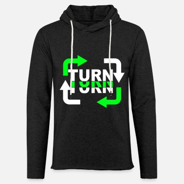 Turn Turn Turn Turn Arrows - Unisex Sweatshirt Hoodie