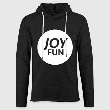 Fun Fun & fun - Light Unisex Sweatshirt Hoodie