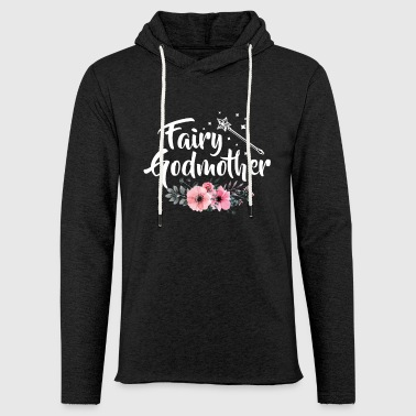 Godmother godmother - Light Unisex Sweatshirt Hoodie