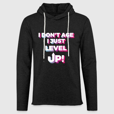Awesome & Trendy Tshirt Designs I don t age - Light Unisex Sweatshirt Hoodie