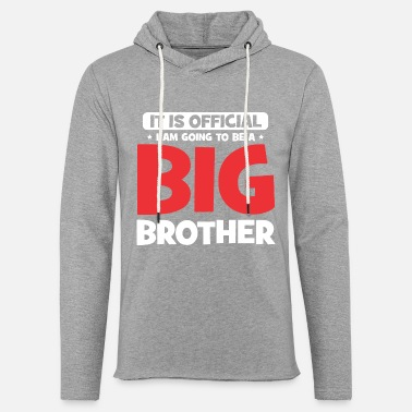 It Is Official I Am Going To Be A Big Brother - Unisex Kapuzen-Sweatshirt