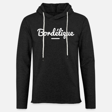 Bordel BORDELIQUE - Sweat-shirt à capuche léger unisexe
