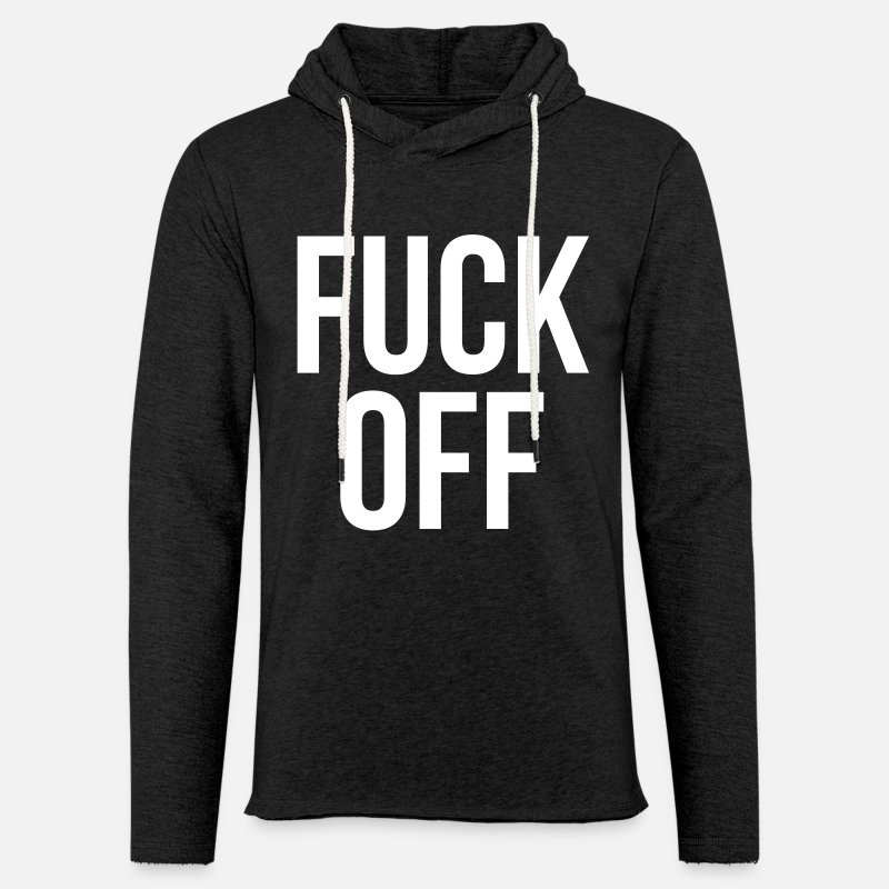 Cool Hoodies & Sweatshirts - fuck off - Unisex Sweatshirt Hoodie charcoal grey