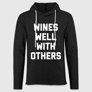 Wines Well Funny Quote - Leichtes Kapuzensweatshirt Unisex