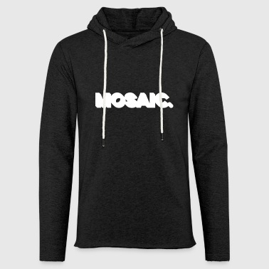 MOSAIC thicc white graphic letters lettering - Light Unisex Sweatshirt Hoodie