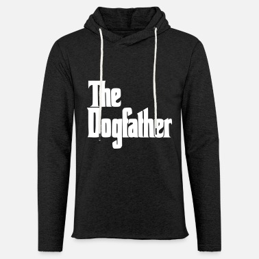 Terrier The Dogfather Dog Daddy, Proud Dog Owner - Light Unisex Sweatshirt Hoodie