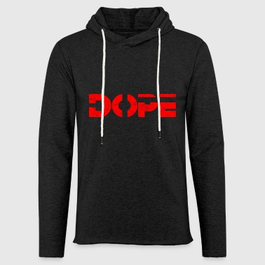 Dope DOPE - DOPE juste dope - Sweat-shirt à capuche léger unisexe