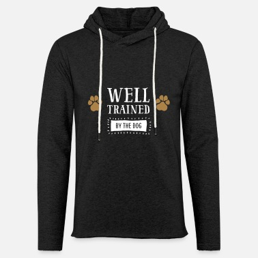 Training Well Trained by the dog - dogs paw - Unisex Sweatshirt Hoodie