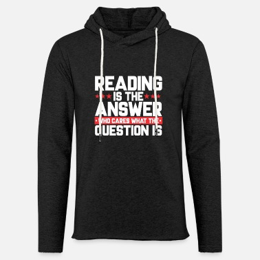 Reading READ READING BOOKSHOP: READING IS THE ANSWER - Light Unisex Sweatshirt Hoodie