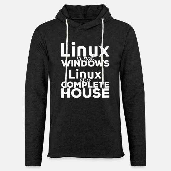 Linux Pullover & Hoodies - Linux ist not Windows! Linux is a complete house! - Unisex Kapuzen-Sweatshirt Anthrazit