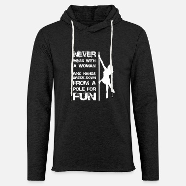 Pole Dance Pole dance woman gift - Light Unisex Sweatshirt Hoodie