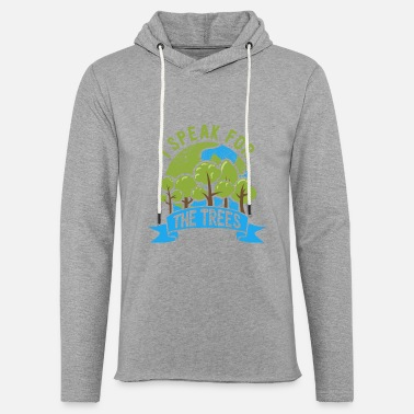 Global Earth Day 2021 Nature Gift Speak For The Trees - Unisex sweatshirt hoodie