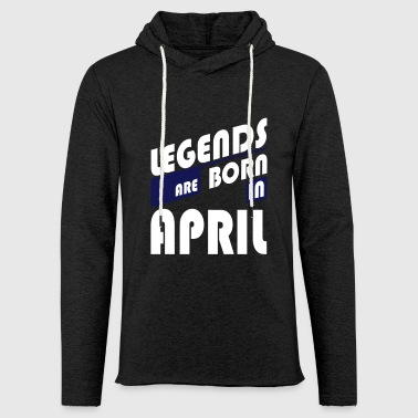 Legends April - Light Unisex Sweatshirt Hoodie
