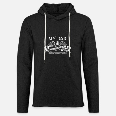 Heaven My Dad Is MY Guardian Angel - Light Unisex Sweatshirt Hoodie