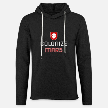 Occupy Occupy Colonize Occupy Mars Red Planet - Light Unisex Sweatshirt Hoodie