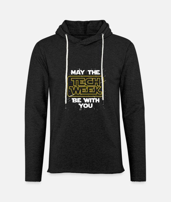 Movie Hoodies & Sweatshirts - May The Tech Week Be With You Funny Gift - Unisex Sweatshirt Hoodie charcoal grey