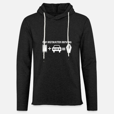 Drive Go By Car Prevent distracted driving awareness car - Unisex Sweatshirt Hoodie