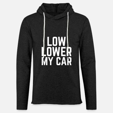 99bd3381ef6a6 low-lower-my-car-auto-tuning-tieferlegung-leichtes-kapuzensweatshirt-unisex.jpg