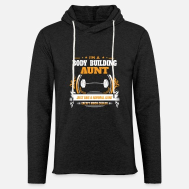 Building Body Building Aunt Shirt Gift Idea - Light Unisex Sweatshirt Hoodie