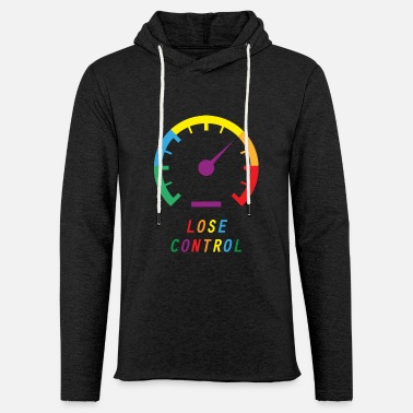 Lose Control - Inspiration - Spirit - Imagination - Unisex Sweatshirt Hoodie