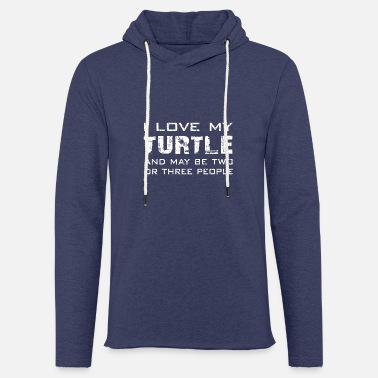 Serenity I love my turtle | I love only my turtle - Unisex Sweatshirt Hoodie