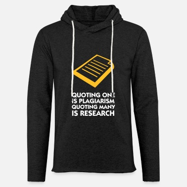University Researcher Plagiarism And Research - Light Unisex Sweatshirt Hoodie
