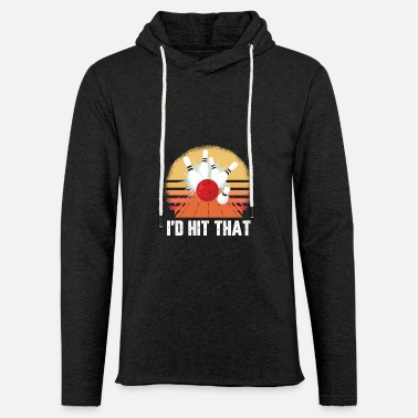 Strike I´d hit that design for a skittles or bowler - Unisex Sweatshirt Hoodie