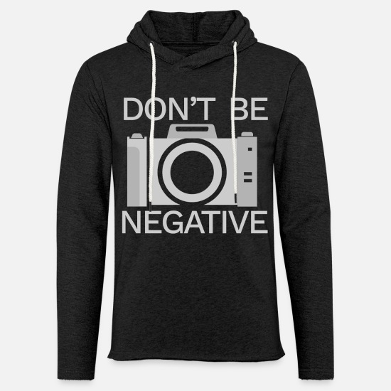 Bad Hoodies & Sweatshirts - Do not be negative - Unisex Sweatshirt Hoodie charcoal grey