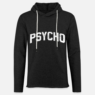 Psycho PSYCHO SHIRT 2 - Light Unisex Sweatshirt Hoodie