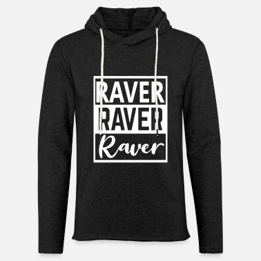Electro Raver 4 Ever Techno Rave Party Trance Electro - Unisex Kapuzen-Sweatshirt