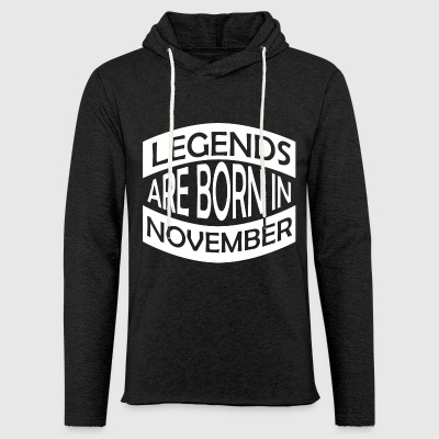 Legends are born in November - Leichtes Kapuzensweatshirt Unisex