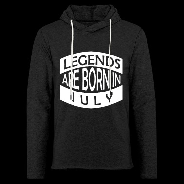 Legends are born in July - Leichtes Kapuzensweatshirt Unisex