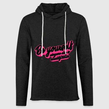 Be Yourself - Light Unisex Sweatshirt Hoodie