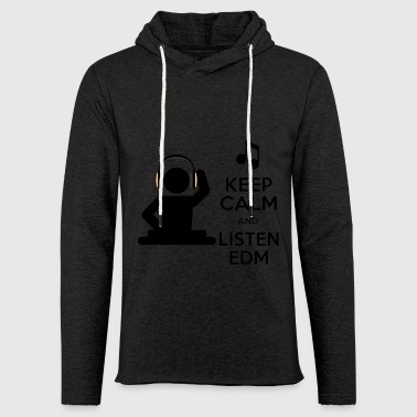 keep calm and listen edm - Light Unisex Sweatshirt Hoodie