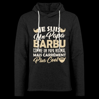 Tshirt Papa Barbu plus Cool - Sweat-shirt à capuche léger unisexe