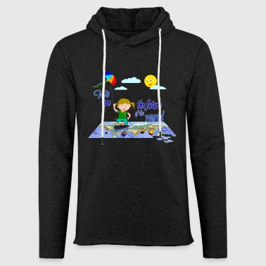 We are the future of the world - By FEDVAL - Light Unisex Sweatshirt Hoodie