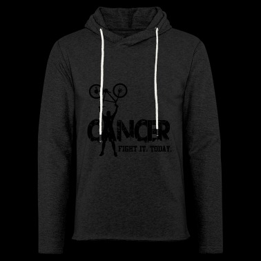 Cancer. Fight it. Today - Light Unisex Sweatshirt Hoodie