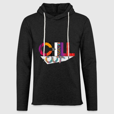 CHILL OUT - Leichtes Kapuzensweatshirt Unisex