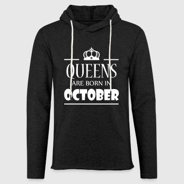 Queens are born in October - Light Unisex Sweatshirt Hoodie