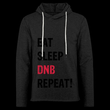 EAT SLEEP DNB REPEAT! WH - Light Unisex Sweatshirt Hoodie