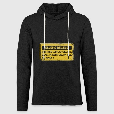 Ellens rules. Original gift. - Light Unisex Sweatshirt Hoodie