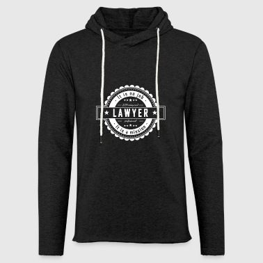 LAWYER - Light Unisex Sweatshirt Hoodie