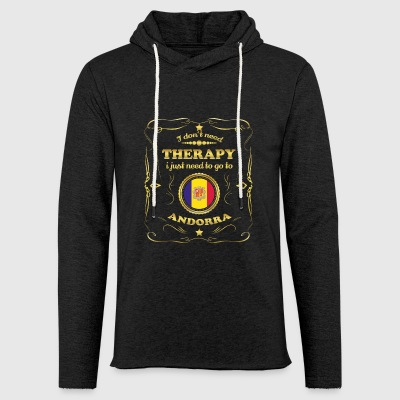 DON T NEED THERAPY GO TO ANDORRA - Light Unisex Sweatshirt Hoodie