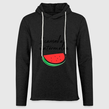 I carried a watermelon / gift - Light Unisex Sweatshirt Hoodie