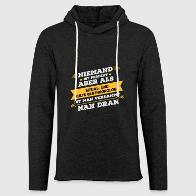 Social and cultural anthropologist Professional gift - Light Unisex Sweatshirt Hoodie