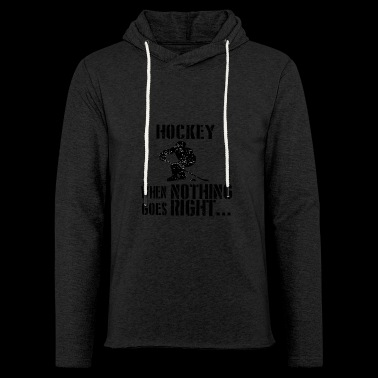If all goes wrong hockey ice hockey icehock - Light Unisex Sweatshirt Hoodie