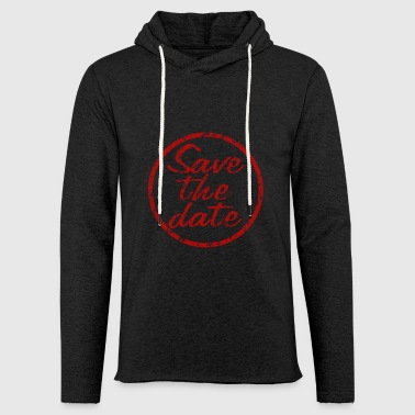 Save the date stamp - Light Unisex Sweatshirt Hoodie